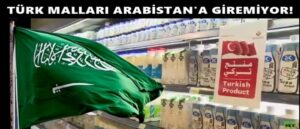 Саудовская Аравия продолжает запрещать ввоз турецких товаров