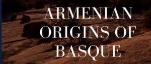 Армянское происхождение басков - Книга в Библиотеке баскских исследований Университета Рино